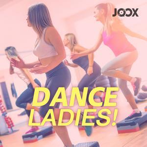 ฟังเพลงต่อเนื่อง Dance Ladies!