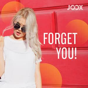 Forget You!