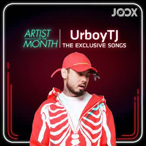 UrboyTJ The Exclusive Songs