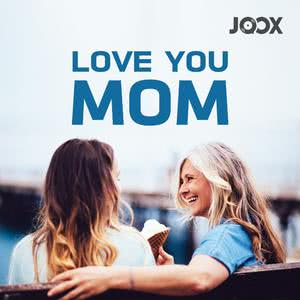 Love You Mom 2018