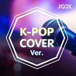 ฟังเพลงต่อเนื่อง K-POP Cover Ver.