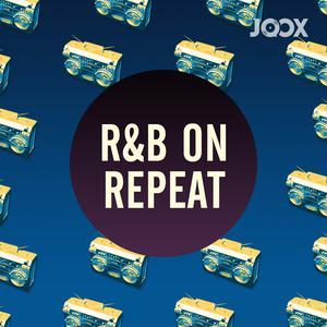 ฟังเพลงต่อเนื่อง R&B On Repeat