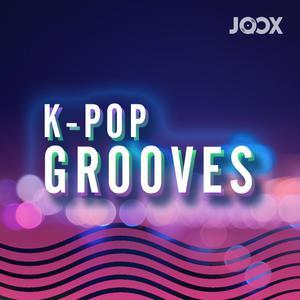 ฟังเพลงต่อเนื่อง K-POP Grooves