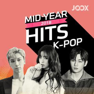 ฟังเพลงต่อเนื่อง Mid Year Hits 2018 [K-POP]