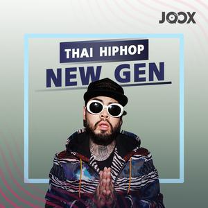 ฟังเพลงต่อเนื่อง Thai Hiphop New Gen