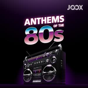 Anthems Of The 80's