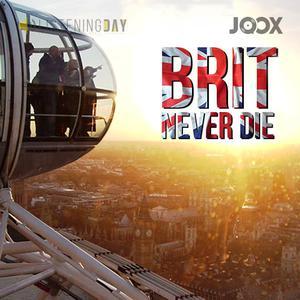 BRIT NEVER DIE