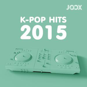ฟังเพลงต่อเนื่อง K-POP Hits 2015