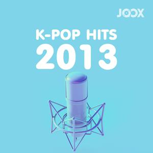 ฟังเพลงต่อเนื่อง K-POP Hits 2013