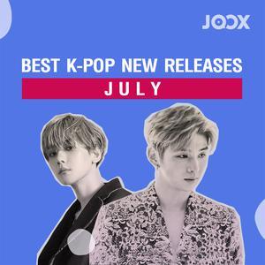 ฟังเพลงต่อเนื่อง Best K-POP New Releases: JULY