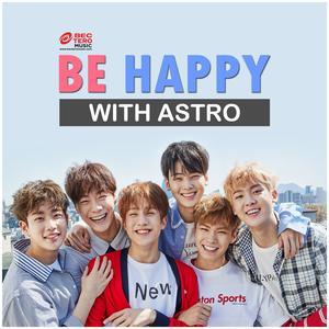 BE HAPPY WITH ASTRO