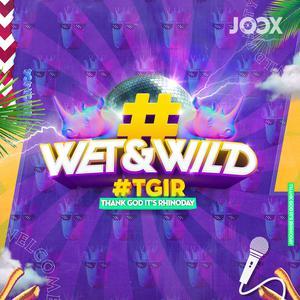 WET&WILD #TGIR