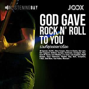 God Gave Rock and Roll to You