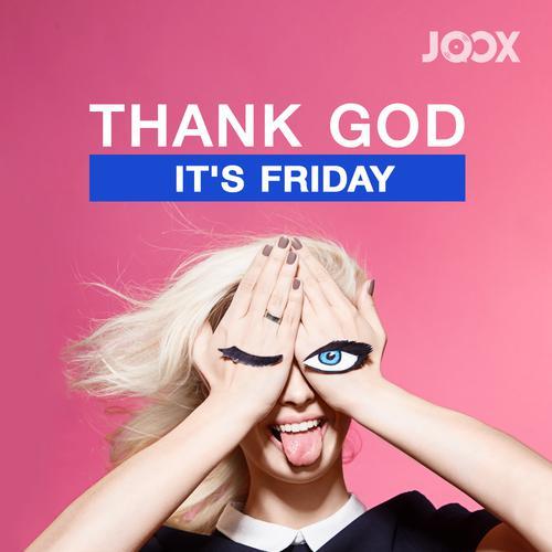 ฟังเพลงต่อเนื่อง Thank God It's FRIDAY!