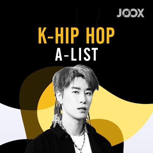 ฟังเพลงต่อเนื่อง K-Hip Hop A-List