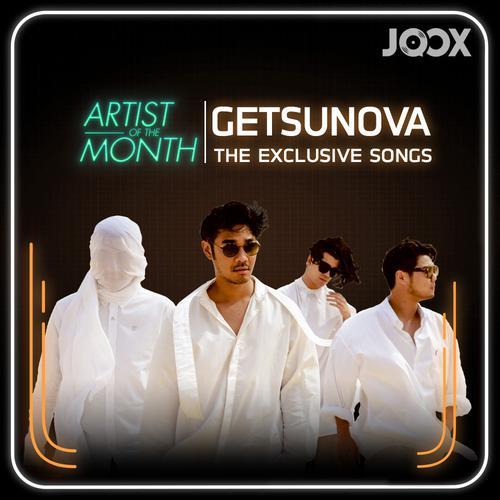 ฟังเพลงต่อเนื่อง Getsunova The Exclusive Songs
