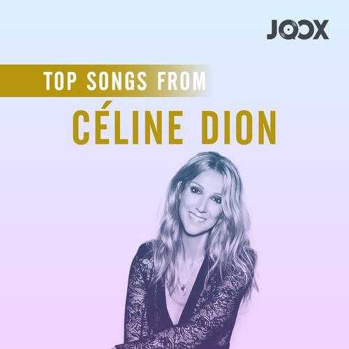 ฟังเพลงต่อเนื่อง Top Songs from Céline Dion