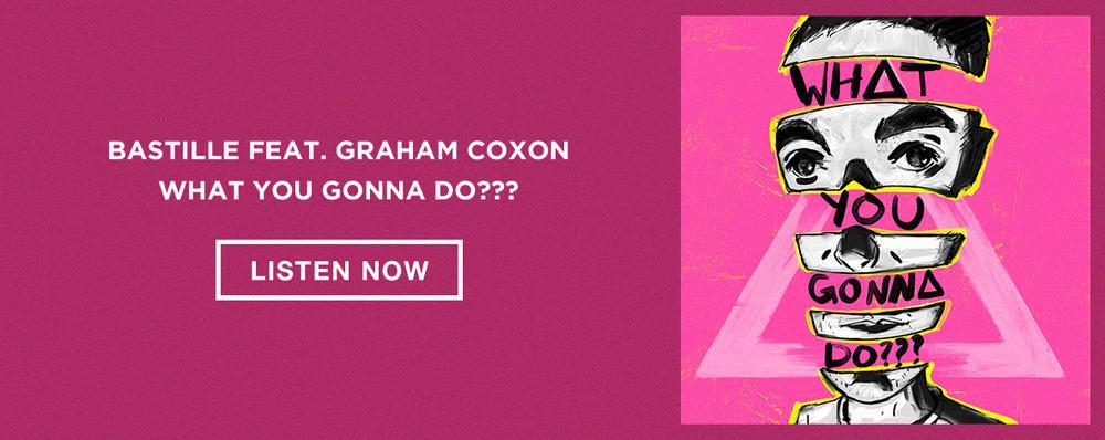 Bastille - What You Gonna Do ft. Graham Coxon
