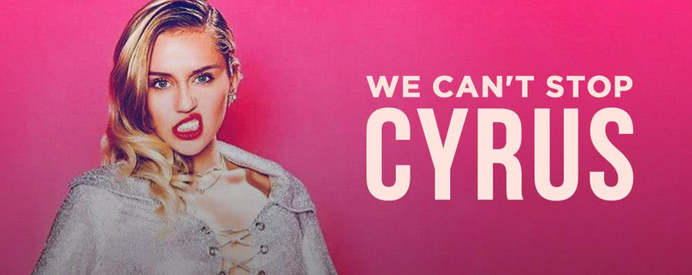 We Can't Stop Cyrus