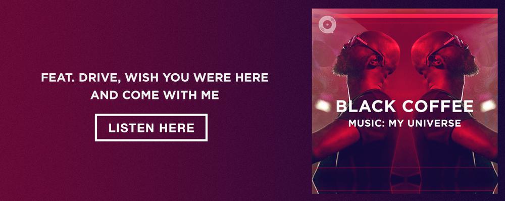 Black Coffee: Music: My Universe
