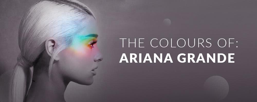 Ariana Grande: The Colours Of