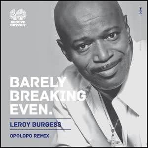 Album Barely Breaking Even from Leroy Burgess