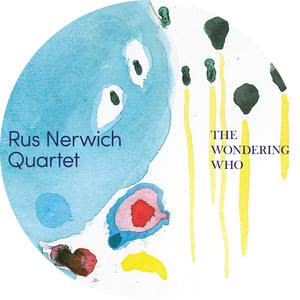 Album The Wondering Who from Rus Nerwich
