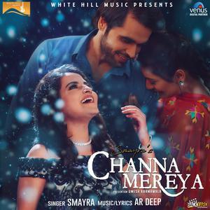 Listen to Channa Mereya song with lyrics from Smayra