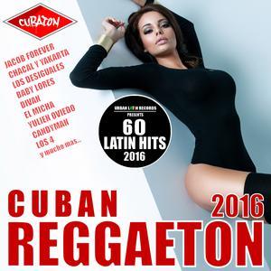 Album Cuban Reggaeton 2016 - Cubaton from Various Artists