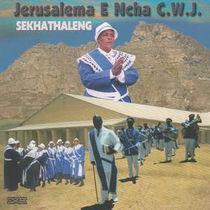 Album Sekhathaleng from Jerusalema E Ncha C.W.J
