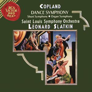 Album Copland: Dance Symphony & Short Symphony & Organ Symphony from Leonard Slatkin