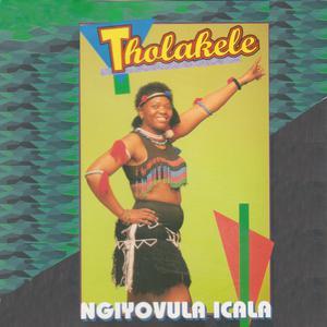 Album Ngiyovulo Icala from Tholakele