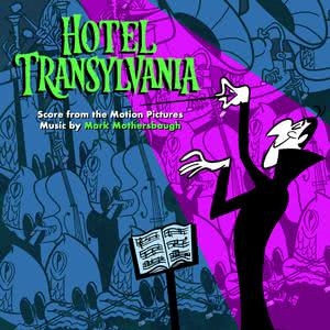 Album Hotel Transylvania: Score from the Motion Pictures from Mark Mothersbaugh