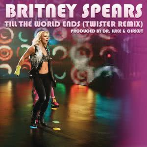 Album Till the World Ends (Twister Remix) from Britney Spears
