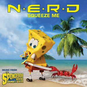 Album Squeeze Me (Music from The Spongebob Movie Sponge Out Of Water) from N.E.R.D.