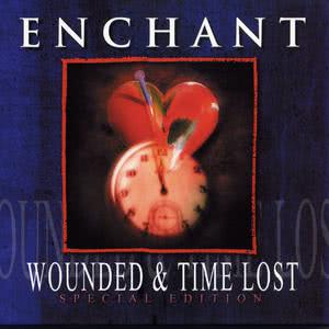 Album Wounded & Time Lost from Enchant