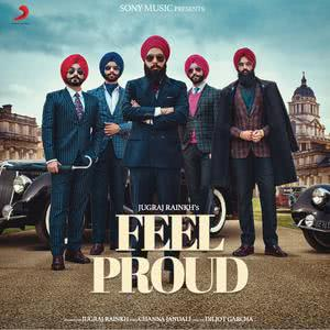 Album Feel Proud from Jugraj Rainkh
