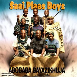 Album Abobaba Bayazikhuja from Saai Plaas Boys