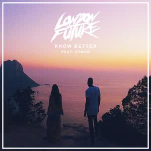 Album Know Better from London Future