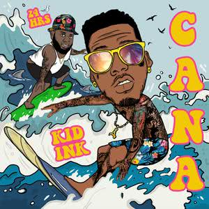 Album Cana from KiD Ink