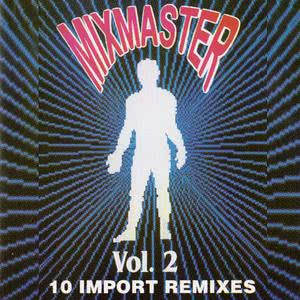 Album Mixmaster Vol 2 from Mixmaster