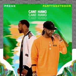 Listen to Can't Hang song with lyrics from Preme