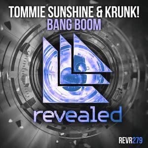 Listen to Bang Boom song with lyrics from Tommie Sunshine