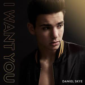 Album I Want You from Daniel Skye