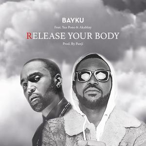 Album Release Your Body from Bayku