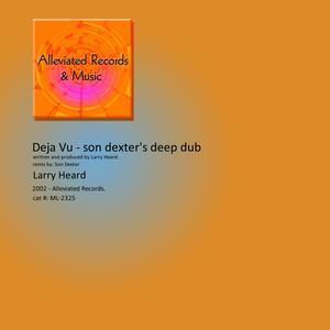 Album Déjà Vu from Larry Heard