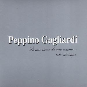 Album La mia storia, la mia musica... tutto continua from Peppino Gagliardi