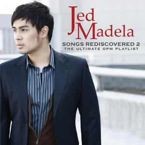 Album Songs Rediscovered, Vol. 2 from Jed Madela