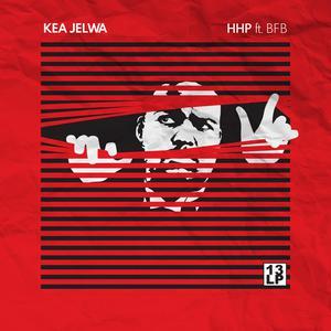 Album Kea Jelwa from Hip Hop Pantsula