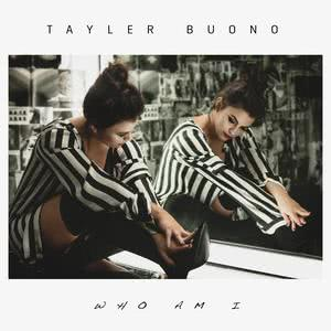 Album Who Am I from Tayler Buono